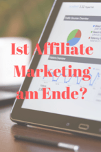 Ist Affiliate-Marketing am Ende