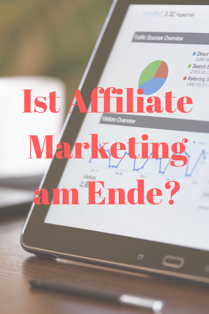 Ist Affiliate-Marketing am Ende?